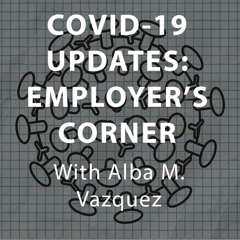 Biweekly COVID-19 Updates: Employer's Corner